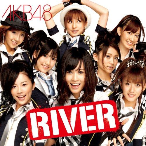 AKB48が初めてオリコン1位を獲得した「RIVER」はどこがスゴイのか?のサムネイル画像
